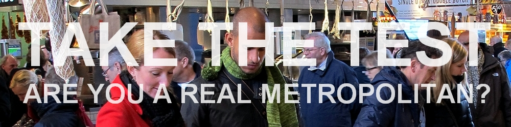 Blog about 'Are you a real metropolitan' test