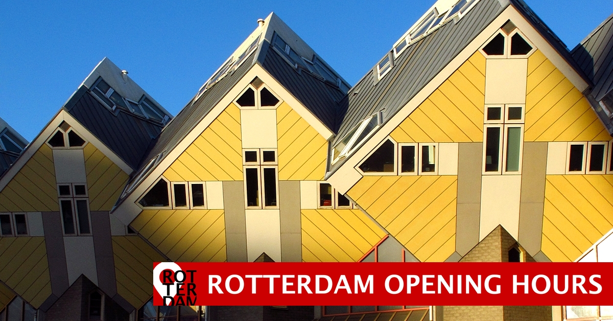 Rotterdam opening hours A-Z