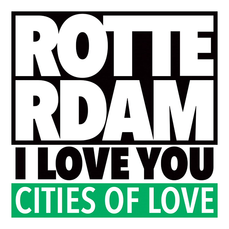 Cities of Love ROTTERDAM I LOVE YOU
