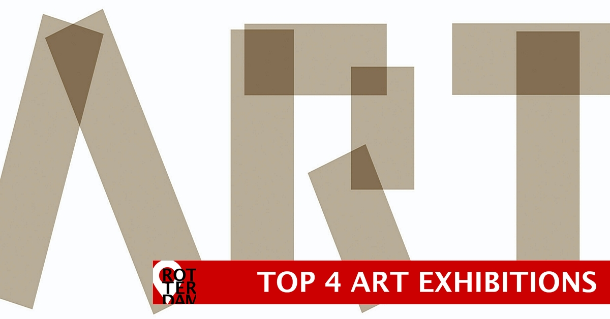 Art Rotterdam Week TOP 4 exhibitions